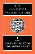 The Cambridge Ancient History Volume 1, Part 2: Early History of the Middle East