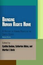 Bringing Human Rights Home: A History of Human Rights in the United States (Penn