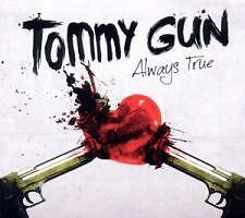 TOMMY GUN - Always True (Punk) (Rancid) (Street Dogs) (Anti Flag)