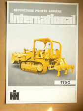 Brochure Défonceuse Porté 175C Bull Dozer INTERNATIONAL IH Mac Cormick Truck LKW
