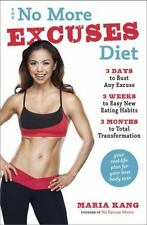 The No More Excuses Diet: 3 Days to Bust Any Excuse, 3 Weeks to Easy-ExLibrary