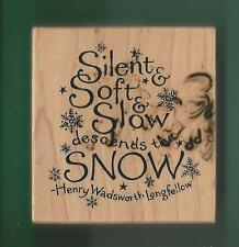 PSX Rubber Stamp Silent & Soft & Slow Descends the Snow Longfellow F-2191