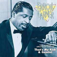 That's My Kick/Gemini by Erroll Garner (CD, Aug-1994, Telarc Distribution)