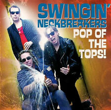 SWINGIN NECKBREAKERS 'Pop of Tops LP mummies DMZ estrus flat duo jets shanks