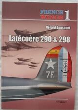 French Wings No. 1 - Latecoere 290 & 298 Superb!