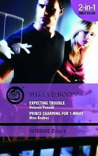 Expecting Trouble / Prince Charming for 1 Night (Mills And Boon Intrigue),ACCEPT