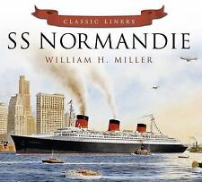 SS Normandie (Classic Liners), Miller, William H., New Books