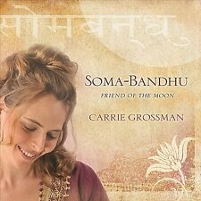 Carrie Grossman-Soma-Bandhu: Friend of the Moon  CD NEW