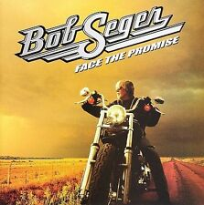 Face The Promise by Bob Seger