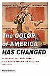 The Color of America Has Changed: How Racial Diversity Shaped Civil Rights Refor