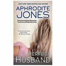 A Perfect Husband by Jones, Aphrodite