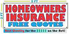 HOMEOWNERS INSURANCE BANNER Sign Free Quotes High Quality NEW + Auto Home Life
