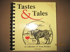 VINTAGE 1998 TASTES AND TALES TEXAS TEXAN RECIPE COLLECTION COOKBOOK & HISTORY!
