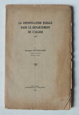 LA DEPOPULATION RURALE DANS LE DEPARTEMENT DE L ALLIER - J DUSSOURD - 1931 *