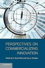 Perspectives on Commercializing Innovation (2015, Paperback)