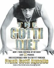 The Gotti Diet: How I Took Control of My Body, Lost 80 Pounds, and Discovered Ho