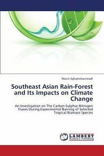 Southeast Asian Rain-Forest and Its Impacts on Climate Change by...