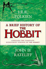 A Brief History of the Hobbit by John Rateliff (Paperback, 2015)