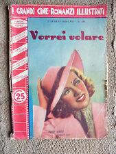 I grandi cine romanzi illustrati 2 luglio 1939 - Vorrei volare