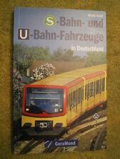 S-Bahn und U-Bahn Fahrzeuge in Deutschland - Jakobsgelenktriebwagen Triebwagen