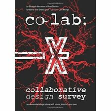 Co Lab: Collaborative Design Survey by Ryan Shelley, Elizabeth Herrmann (Paperba