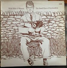 Wild Hills O'Wannie: The Small Pipes of Northumbria UK 1974 LP Topic, Blue label
