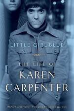 Little Girl Blue: The Life of Karen Carpenter-ExLibrary