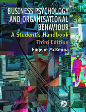 Business Psychology and Organisational Behaviour: A Student's Handbook by...