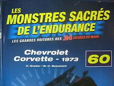 FASCICULE 60 MONSTRES SACRES DES 24 HEURES DU MANS  CHEVROLET CORVETTE 1973