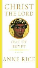 Christ the Lord: Out of Egypt, Anne Rice, Good Book