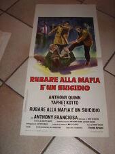 LOCANDINA RUBARE ALLA MAFIA E' UN SUICIDIO ANTHONY QUINN BLAXPLOITATION