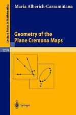 Geometry of the Plane Cremona Maps (Lecture Notes in Mathematics)