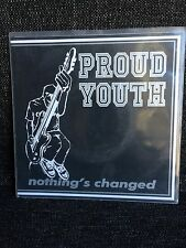"Proud Youth Nothing's Changed 7"" Hardcore SXE Keep It Alive Records"