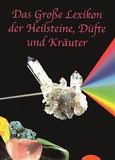Das Große Lexikon der Heilsteine, Düfte und Kräuter - Methusalem BUCH