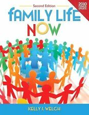 FAMILY LIFE NOW [9780205006830] - KELLY J. WELCH (HARDCOVER) NEW