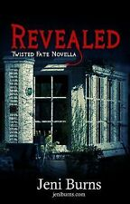 Revealed (Twisted Fate Novellas) (Volume 3)