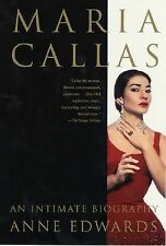 Maria Callas : An Intimate Biography by Anne Edwards (2001, Hardcover)