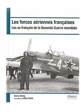 LES FORCES AERIENNES FRANCAISES / LES AS FRANCAIS DE LA SECONDE GUERRE MONDIALE