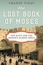 The Lost Book of Moses by Chanan Tigay (2016, Hardcover)