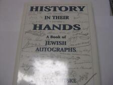 History in Their Hands: A Book of Jewish Autographs by Harvey Lutske