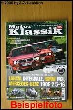Motor Klassik 7/06 BMW M3 MB 190 E 2.5-16 Delta Integra
