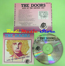 CD THE DOORS Live at the matrix 1967 italy JIM MORRISON (Xs4) no lp mc dvd