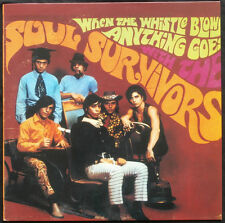 SOUL SURVIVORS - When The Whistle Blows Anything Goes - LP