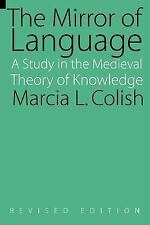 The Mirror of Language (Revised Edition): A Study of the Medieval Theo-ExLibrary