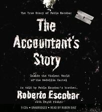The Accountant's Story: Inside the Violent World of the Medellín Cartel by