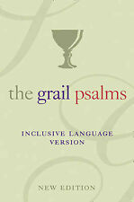 The Psalms: The Grail Translation, Inclusive Language Version by The Grail...
