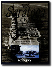 USS Saratoga (CV-3): An Illustrated History of the Legendary Aircraft Carrier...