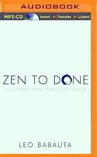 Zen to Done : The Ultimate Simple Productivity System by Leo Babauta (2015,...