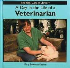 A Day in the Life of a Veterinarian (The Kids' Career Library)