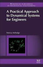 A Practical Approach to Dynamical Systems for Engineers by Patricia Mellodge...